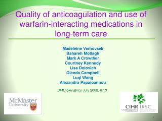 Quality of anticoagulation and use of warfarin-interacting medications in  long-term care