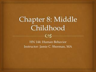 Chapter 8: Middle Childhood