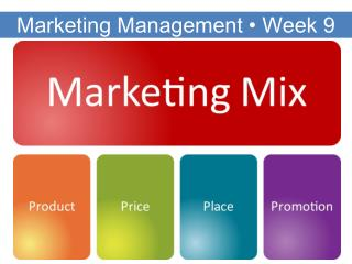 Marketing Management  •  Week 9
