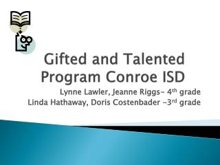 Gifted and Talented Program Conroe ISD