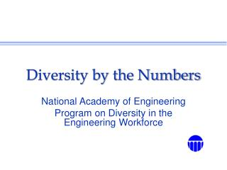 Diversity by the Numbers