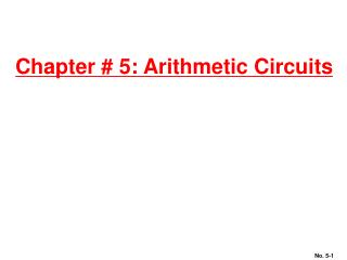 Chapter # 5: Arithmetic Circuits