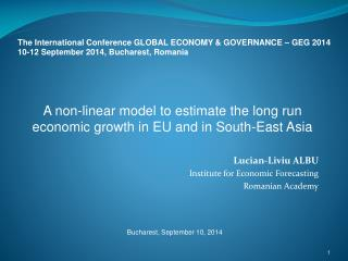 The International Conference GLOBAL ECONOMY & GOVERNANCE – GEG 2014