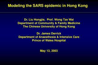 Modeling the SARS epidemic in Hong Kong