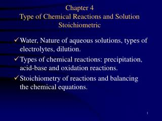 Chapter 4 Type of Chemical Reactions and Solution Stoichiometric