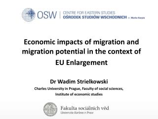 Economic impacts of migration and migration potential in the context of EU Enlargement