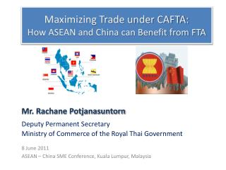 Maximizing Trade under CAFTA:  How ASEAN and China can Benefit from FTA