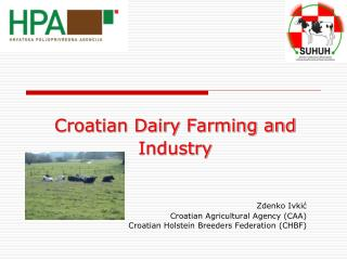 Croatian Dairy Farming and Industry