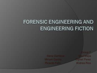 Forensic Engineering and Engineering Fiction
