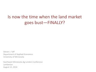 Is now the time when the land market goes bust—FINALLY?