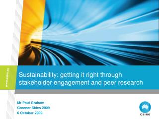 Sustainability: getting it right through stakeholder engagement and peer research