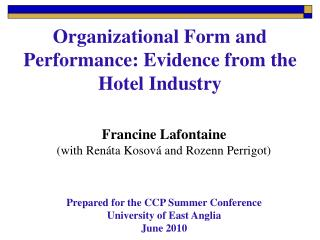 Organizational Form and Performance: Evidence from the Hotel Industry