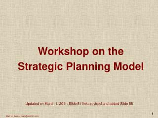 Workshop on the Strategic Planning Model