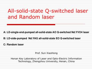 All-solid-state Q-switched laser and Random laser