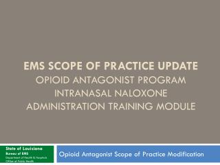 Opioid  Antagonist  Scope of Practice Modification