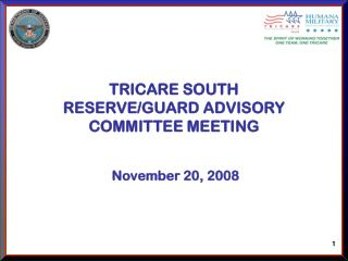 TRICARE SOUTH  RESERVE/GUARD ADVISORY COMMITTEE MEETING
