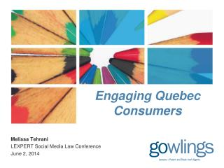 Engaging Quebec Consumers
