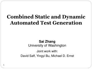 Combined Static and Dynamic Automated Test Generation