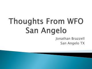 Thoughts From WFO San Angelo
