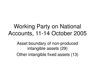 Working Party on National Accounts, 11-14 October 2005