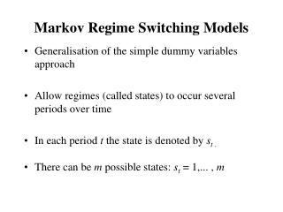 Markov Regime Switching Models