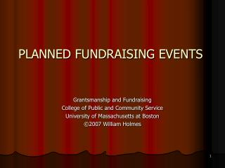 PLANNED FUNDRAISING EVENTS Grantsmanship and Fundraising