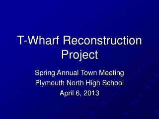 T-Wharf Reconstruction Project