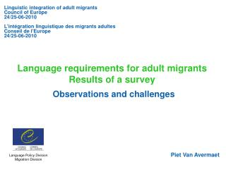 Language requirements for adult migrants Results of a survey Observations and challenges