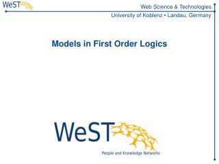 Models in First Order Logics