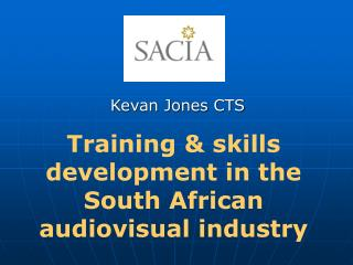Training & skills development in the South African audiovisual industry