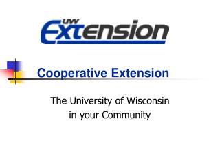 The University of Wisconsin in your Community