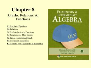 Chapter 8 Graphs, Relations, & Functions