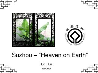 "Suzhou – ""Heaven on Earth"""