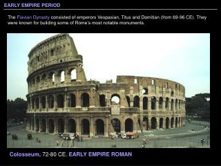 Colosseum,  72-80 CE.  EARLY EMPIRE ROMAN