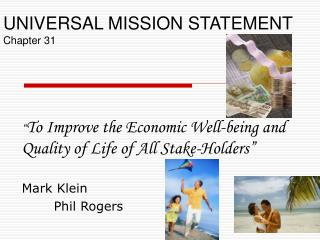 UNIVERSAL MISSION STATEMENT Chapter 31