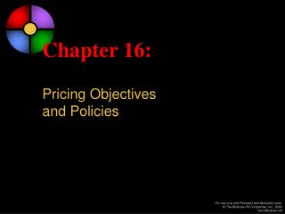Chapter 16: Pricing Objectives and Policies