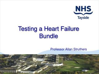 Testing a Heart Failure Bundle