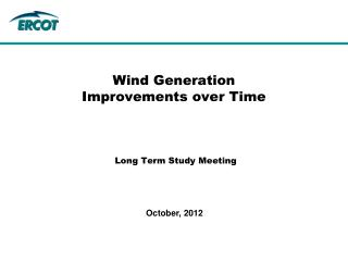 Wind Generation  Improvements over Time