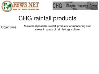 CHG rainfall products