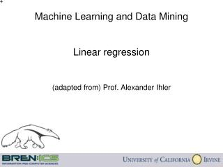 Machine Learning and Data Mining Linear regression