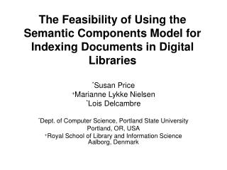 The Feasibility of Using the Semantic Components Model for Indexing Documents in Digital Libraries