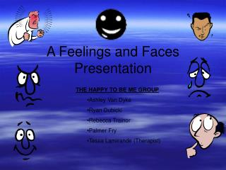 A Feelings and Faces Presentation