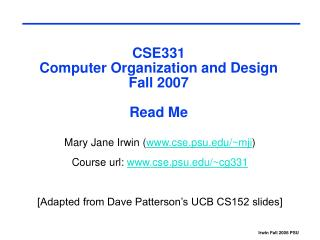 CSE331 Computer Organization and Design Fall 2007 Read Me
