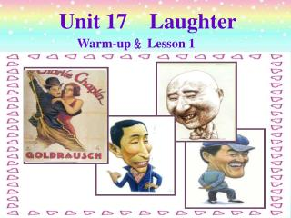 Unit 17     Laughter   Warm-up ?Lesson 1