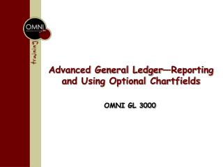 Advanced General Ledger—Reporting and Using Optional Chartfields
