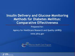 Insulin Delivery and Glucose Monitoring Methods for Diabetes Mellitus: Comparative Effectiveness