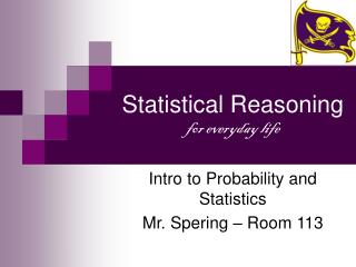 Statistical Reasoning for everyday life