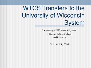 WTCS Transfers to the University of Wisconsin System