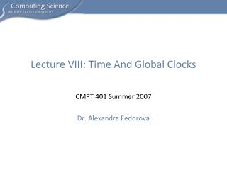 Lecture VIII: Time And Global Clocks