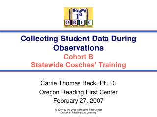 Collecting Student Data During Observations Cohort B Statewide Coaches' Training